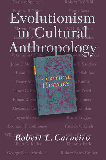 Evolutionism In Cultural Anthropology A Critical History book cover