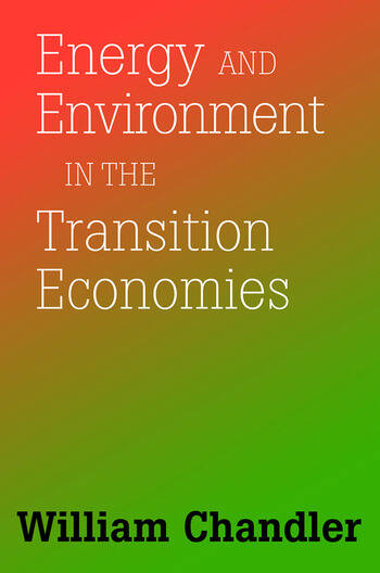 Energy And Environment In The Transition Economies Between Cold War And Global Warming book cover