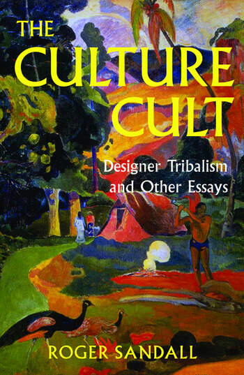 The Culture Cult Designer Tribalism And Other Essays book cover