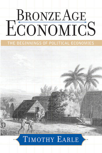 Bronze Age Economics The First Political Economies book cover