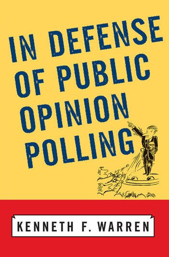 In Defense Of Public Opinion Polling book cover