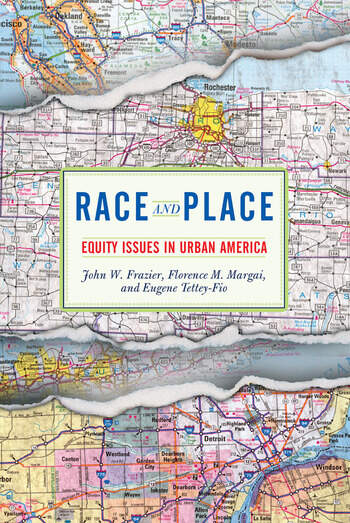 Race And Place Equity Issues In Urban America book cover