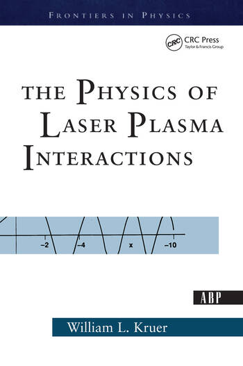 The Physics Of Laser Plasma Interactions book cover