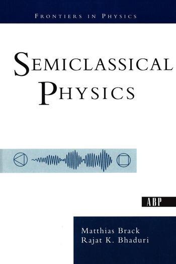 Semiclassical Physics book cover