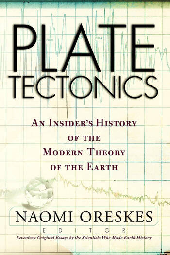 Plate Tectonics An Insider's History Of The Modern Theory Of The Earth book cover