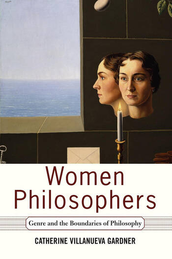 Women Philosophers Genre And The Boundaries Of Philosophy book cover