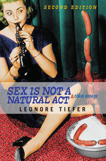 Sex Is Not A Natural Act & Other Essays book cover