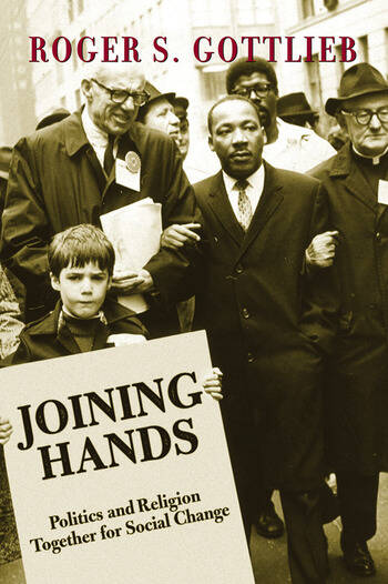 Joining Hands Politics And Religion Together For Social Change book cover