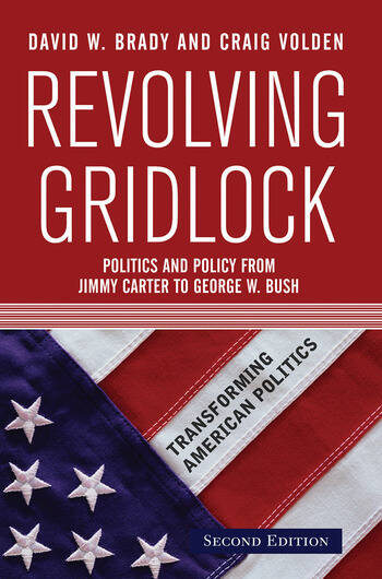 Revolving Gridlock Politics and Policy from Jimmy Carter to George W. Bush book cover