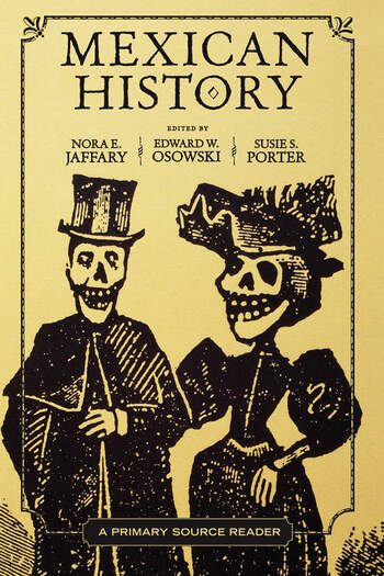 Mexican History A Primary Source Reader book cover
