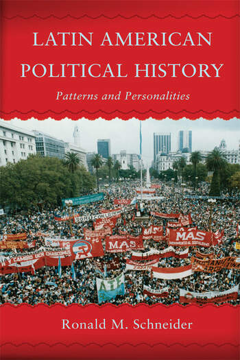Latin American Political History Patterns and Personalities book cover