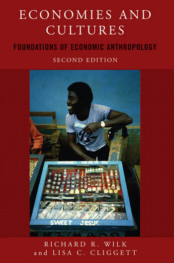 Economies and Cultures Foundations of Economic Anthropology book cover