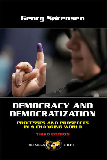 Democracy and Democratization Processes and Prospects in a Changing World, Third Edition book cover