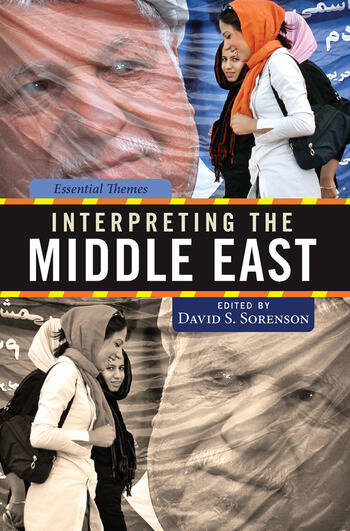 Interpreting the Middle East Essential Themes book cover