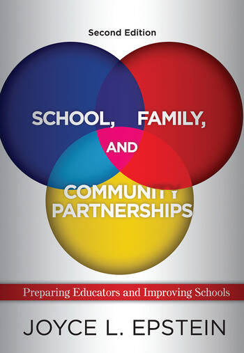 School, Family, and Community Partnerships Preparing Educators and Improving Schools book cover