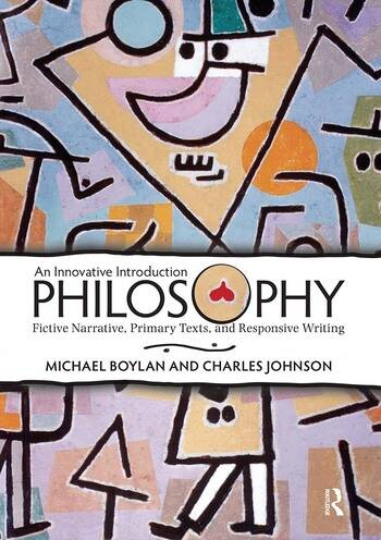 Philosophy An Innovative Introduction: Fictive Narrative, Primary Texts, and Responsive Writing book cover