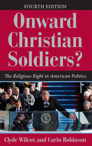 Onward Christian Soldiers? The Religious Right in American Politics book cover