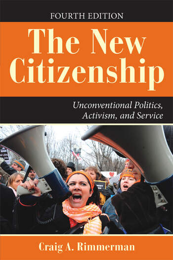 The New Citizenship Unconventional Politics, Activism, and Service book cover