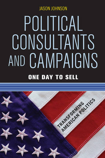 Political Consultants and Campaigns One Day to Sell book cover