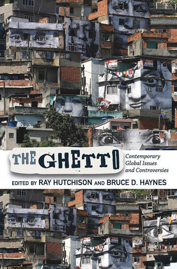 The Ghetto Contemporary Global Issues and Controversies book cover