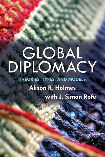 Global Diplomacy Theories, Types, and Models book cover