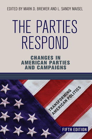 The Parties Respond Changes in American Parties and Campaigns book cover