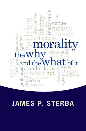 Morality The Why and the What of It book cover