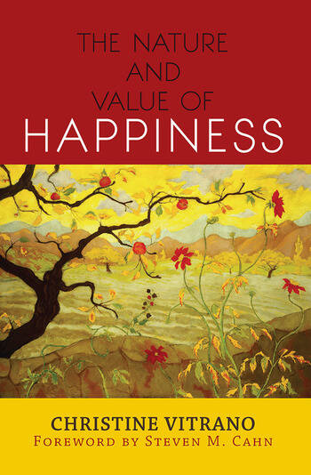 The Nature and Value of Happiness book cover