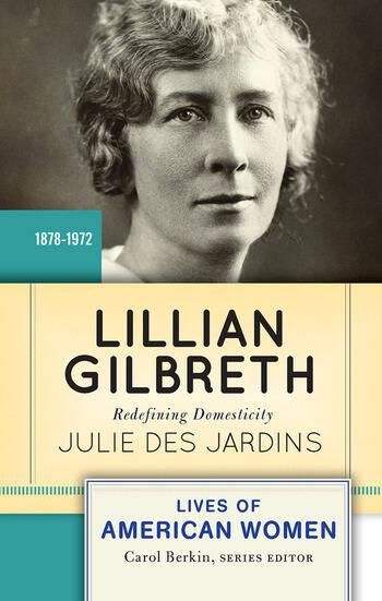 Lillian Gilbreth Redefining Domesticity book cover