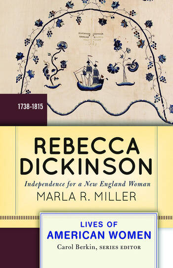 Rebecca Dickinson Independence for a New England Woman book cover