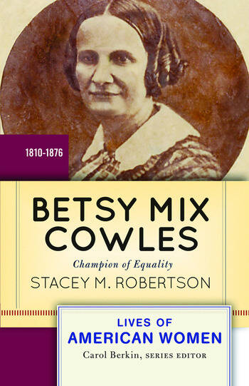 Betsy Mix Cowles Champion of Equality book cover