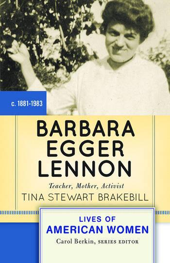 Barbara Egger Lennon Teacher, Mother, Activist book cover