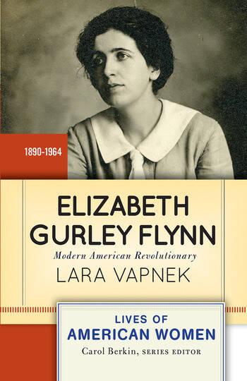 Elizabeth Gurley Flynn Modern American Revolutionary book cover