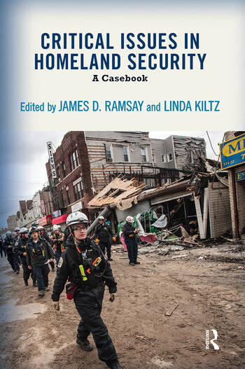 Critical Issues in Homeland Security A Casebook book cover