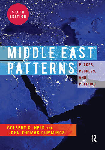 Middle East Patterns Places, People, and Politics book cover