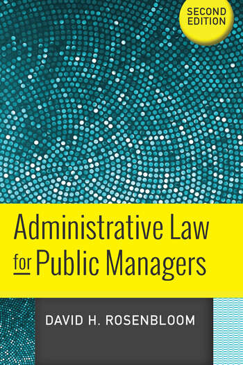 Administrative Law for Public Managers book cover