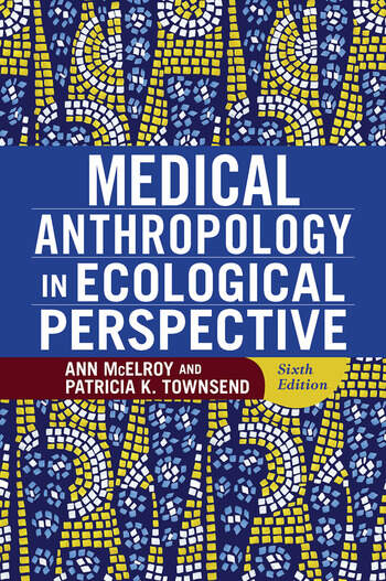 Medical Anthropology in Ecological Perspective book cover