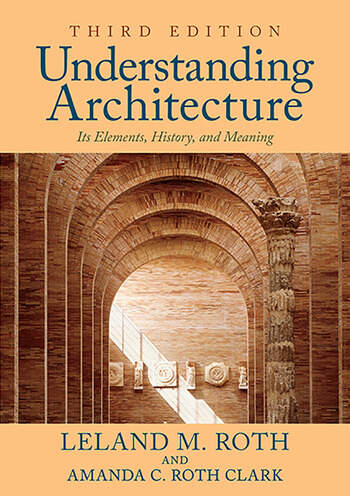 Understanding Architecture Its Elements, History, and Meaning book cover