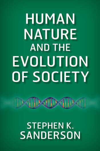 Human Nature and the Evolution of Society book cover