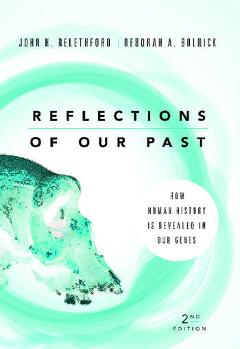 Reflections of Our Past How Human History Is Revealed in Our Genes book cover