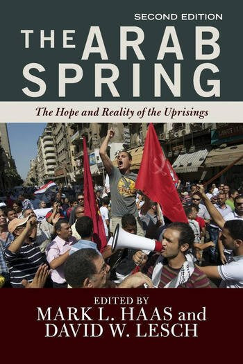 The Arab Spring The Hope and Reality of the Uprisings book cover