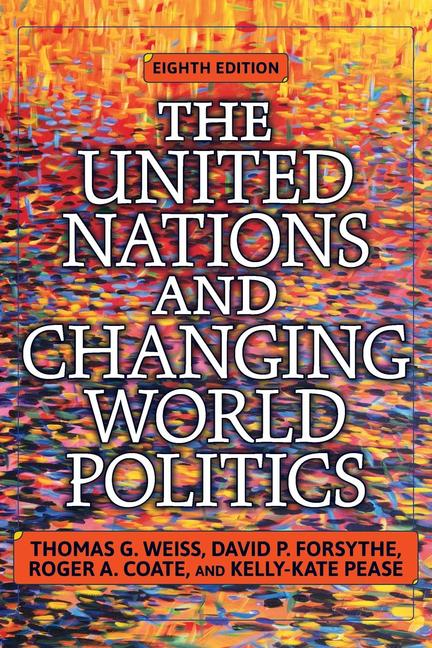 The United Nations and Changing World Politics book cover