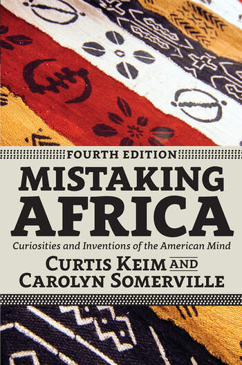 Mistaking Africa Curiosities and Inventions of the American Mind book cover