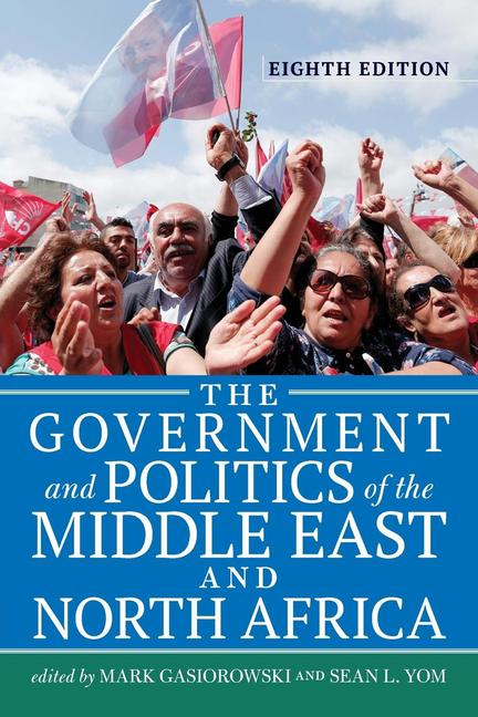 The Government and Politics of the Middle East and North Africa book cover