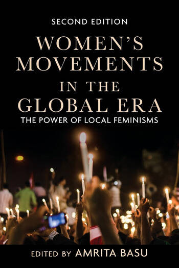 Women's Movements in the Global Era The Power of Local Feminisms book cover
