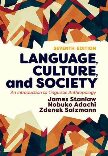 Language, Culture, and Society An Introduction to Linguistic Anthropology book cover