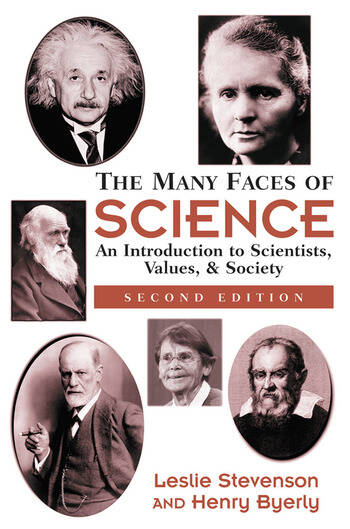 The Many Faces Of Science An Introduction To Scientists, Values, And Society book cover