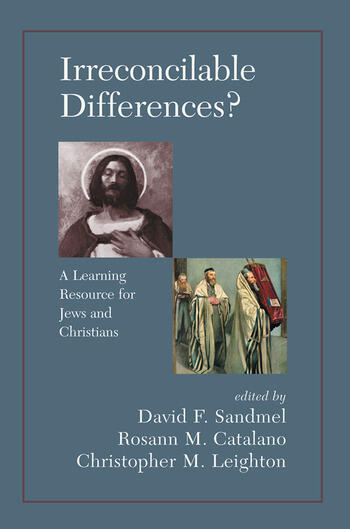 Irreconcilable Differences? A Learning Resource For Jews And Christians book cover
