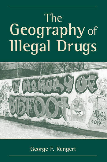 The Geography Of Illegal Drugs book cover