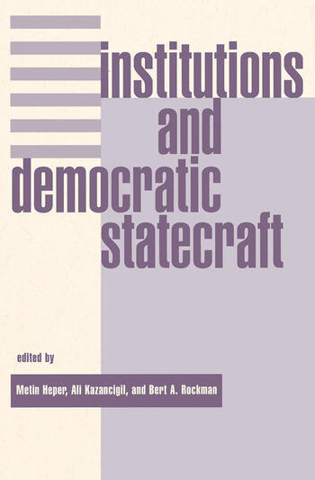 Institutions And Democratic Statecraft book cover